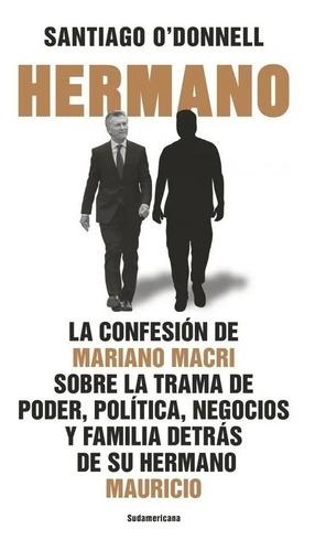 Hermano - Libro Santiago O' Donnell