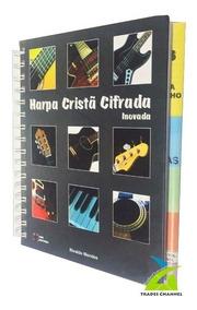 Harpa Cristã Cifrada Inovada - Guitarra Teclado Contrabaixo