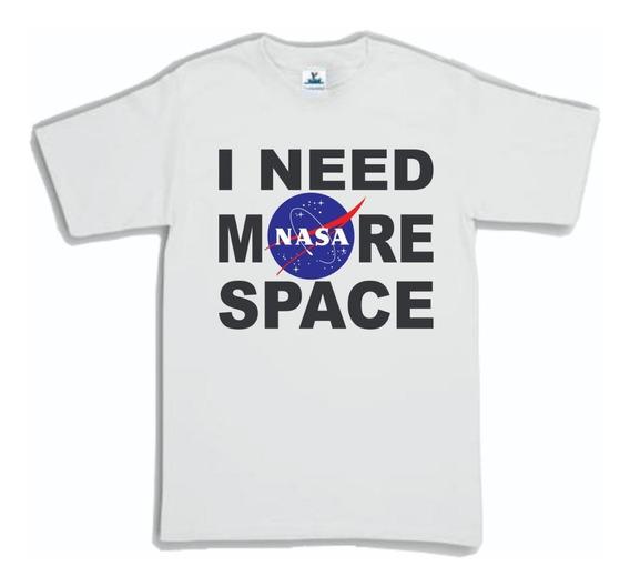 Playera Nasa I Need More Space 2 Envio Gratis