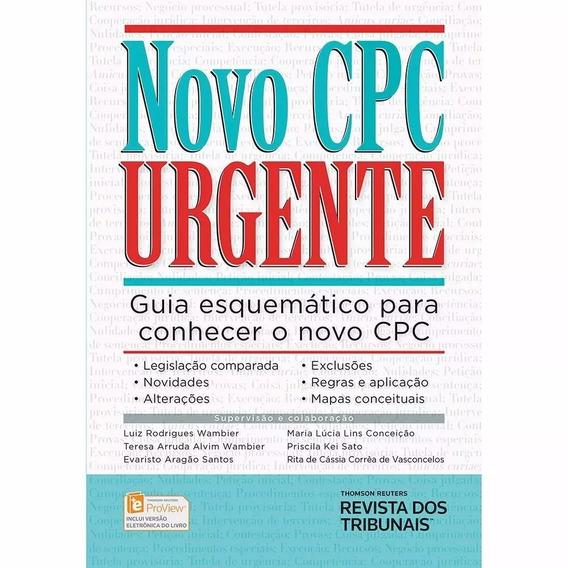Novo Cpc Urgente - Guia Esquemático Para Conhecer O Novo Cpc