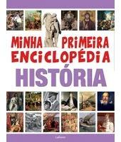 Minha Primeira Enciclopedia Historia Laura Aceti