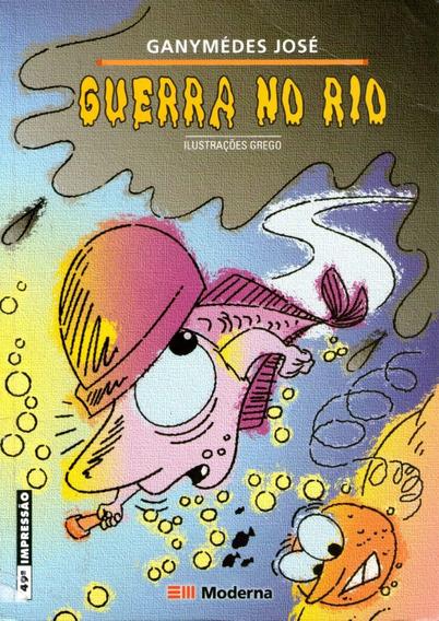 Livro: Guerra No Rio - Ganymédes José