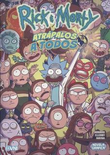 Rick Y Morty Atrapalos A Todos - Ovni Press Mpa
