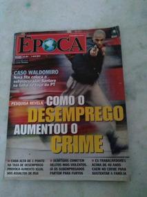 Revista Época N 307 Abril 2004
