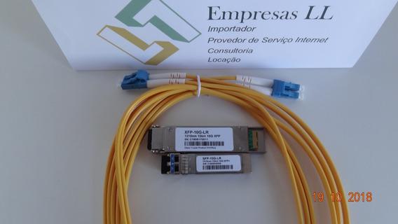 Xfp Sfp Cordão Optico Kit - Fiberhome Huawei Cisco 10km
