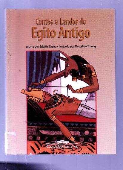 Livro Contos E Lendas Do Egito Antigo - Brigitte Évano