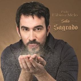 Cd Padre Fábio De Melo - Solo Sagrado (novo/orig./lacrado)