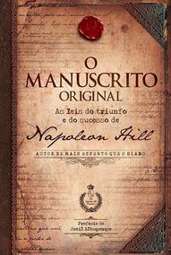 O Manuscrito Original - As Leis Do Triunfo E Do Sucesso...