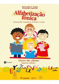 Alfabetização Fônica / Fernando Capovilla /alessandra Seabra
