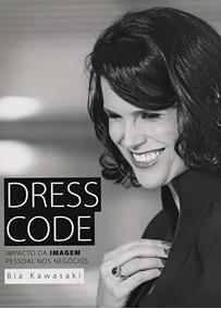 Dress Code. Impacto Da Imagem Pessoal Nos Negócios