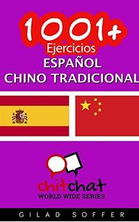 Libro : 1001+ Ejercicios Español - Chino Tradicional - ...