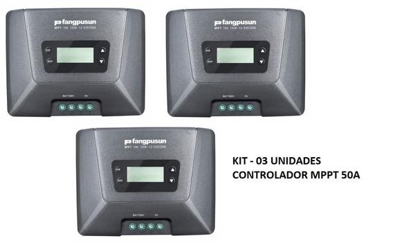 Kit 03x Controlador De Carga Solar Fangpusun 50a 100% Mppt