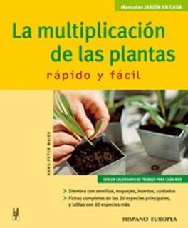 La Multiplicación De Las Plantas, Maier, Hispano Europea