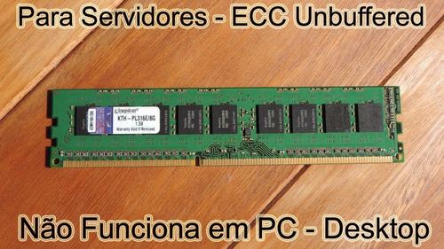 Memória 8gb Pc3-12800e Kth-pl316e/8g Kingston P Servidores