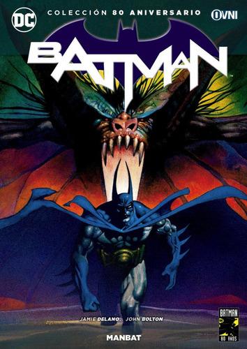 Ovni Press - Batman - Manbat - Coleccion 80 Aniversario