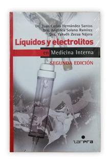 Líquidos Y Electrolitos En Medicina Interna - 2da Edición