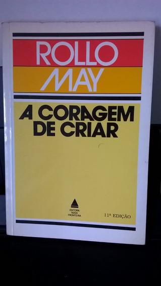 Livro A Coragem De Criar - Rollo May