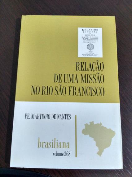 Relação De Uma Missão No Rio São Francisco