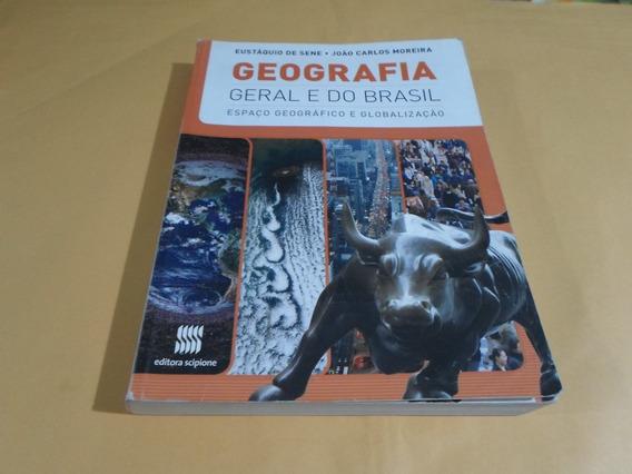 Geografia Geral E Do Brasil - Scipione 4ª Edição