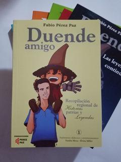 Libro Duende Amigo 1 - De Fabio Pérez Paz - Leyendas Del Noa