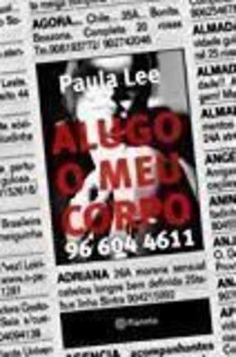 Livro Alugo O Meu Corpo 96 604 4611 Paula Lee