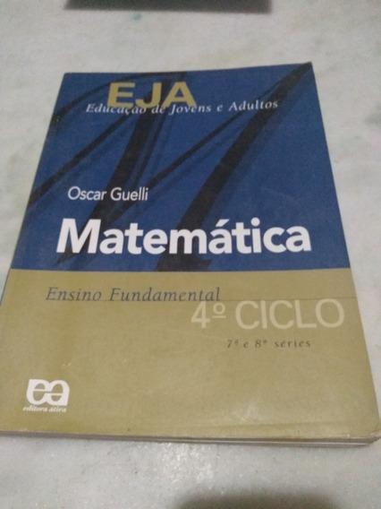 Eja -educacao De Jovens E Adultos Matematica 4ociclo 7a E 8a