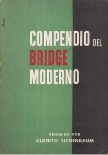 Compendio Del Bridge Moderno Alberto Eichenbaum