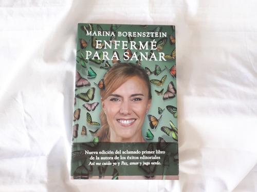 Enferme Para Sanar Marina Borensztein Planeta Ed. Grande
