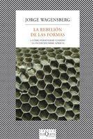 La Rebelión De Las Formas De Jorge Wagensberg - Tusquets