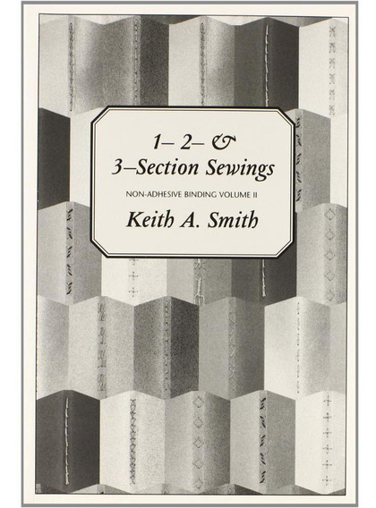 Non-adhesive Binding - Vol. 2: ( 1- 2 & 3 -section Sewings )