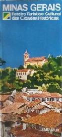 Minas Gerais Roteiro Turistico-cultural Das Cidades Historic