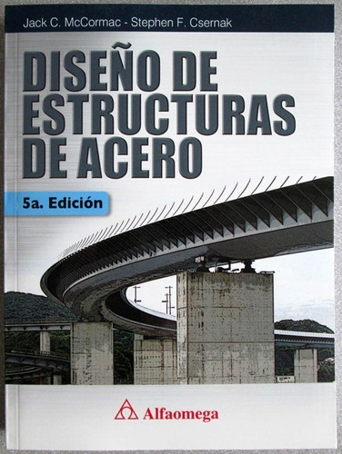 Diseño De Estructuras De Acero 5a. - Mccormac - Alfaomega