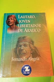 Lautaro Joven Libertador De Arauco