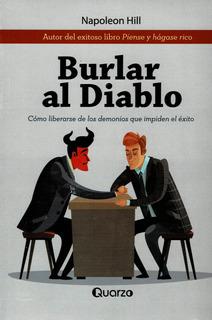 Burlar Al Diablo: Secretos Desde La Cripta - Napoleón Hill