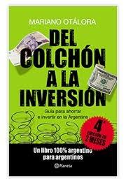 Del Colchon A La Inversion