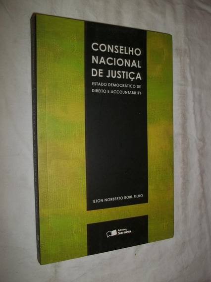 Livro - Conselho Nacional De Justiça - Ilton Norberto Robl