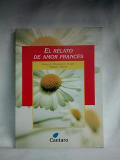 Relato De Amor Frances Perrault Maupassant Cantaro Mirador