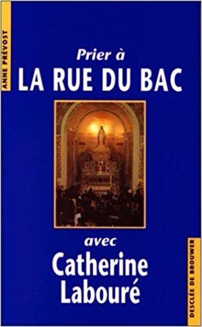Livro Prier Rue Du Bac Avec Catherine Labouré (francês