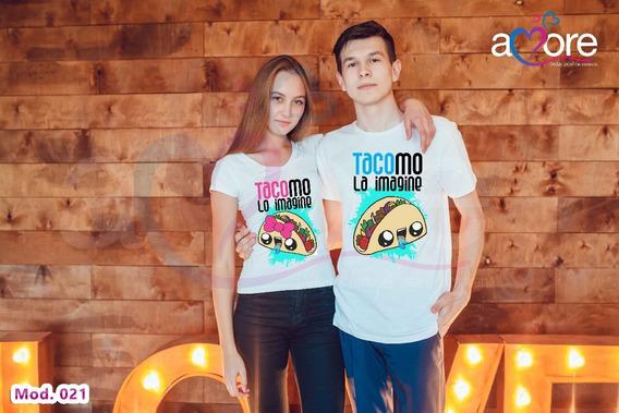 Playera Para Pareja Con Diseño De Taco Mo