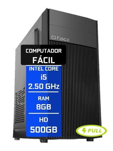 Computador Fácil Intel Core I5   8gb  Hd 500gb Nota Fiscal