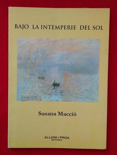 Susana Maccio - Bajo La Intemperie Del Sol - Firmado | Mercado Libre