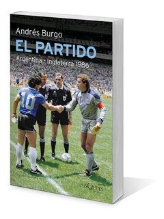 El Partido De Andrés Burgo - Tusquets
