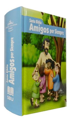 Pack 2 Biblia Niños Amigos Por Siempre Reina Valera 1960 Td