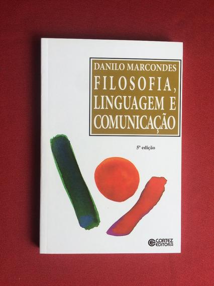 Livro - Filosofia, Linguagem E Comunicação - Seminovo