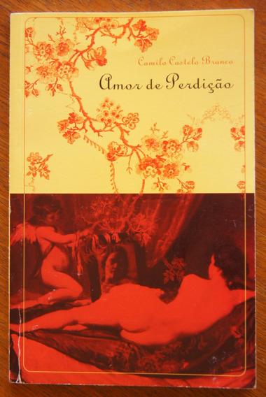 Livro Amor De Perdição - Camilo Castelo Branco