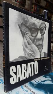 Sabato, Fotografias De Eduardo Longoni -libro