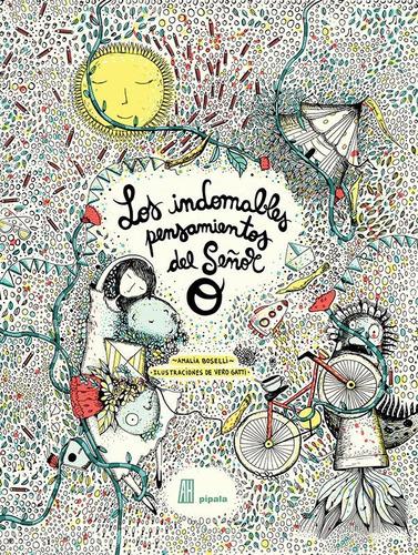 Imagen 1 de 2 de Los Indomables Pensamientos Del Señor O - Amalia Boselli Y V
