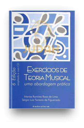 Exercícios De Teoria Musical - Uma Abordagem Prática- Mr-etm