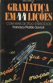 Gramática Em 44 Lições - Com Mais De 170 Francisco Platão S