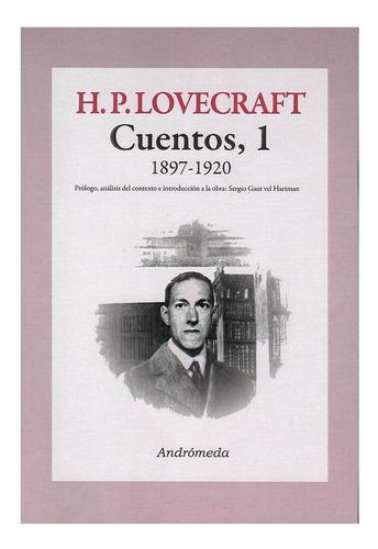 Hp Lovecraft Cuentos Vol. 1 - 1897-1920 - Ed. Andromeda